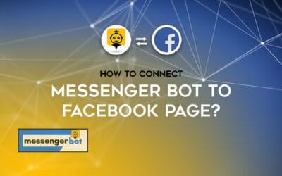 How To Connect Messenger Bot To Facebook Page