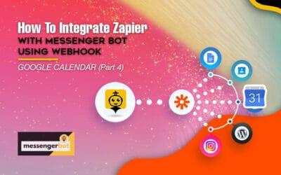How To Integrate Zapier With Messenger Bot Using Webhook – Google Calendar