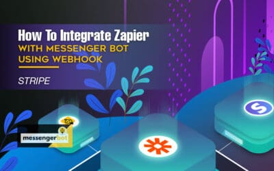 How To Integrate Zapier With Messenger Bot Using Webhook – Stripe