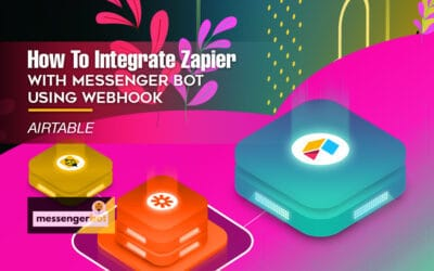 How To Integrate Zapier With Messenger Bot Using Webhook – Airtable