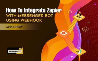 How To Integrate Zapier With Messenger Bot Using Webhook – Mailchimp