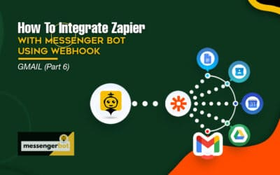 How To Integrate Zapier With Messenger Bot Using Webhook – Gmail