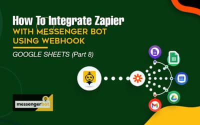 How To Integrate Zapier With Messenger Bot Using Webhook – Google Sheets