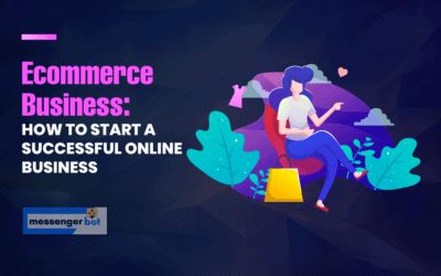 Ecommerce Business: How to Start a Successful Online Business