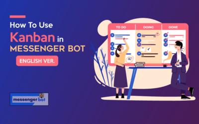 How To Use Kanban in Messenger Bot – English Ver.