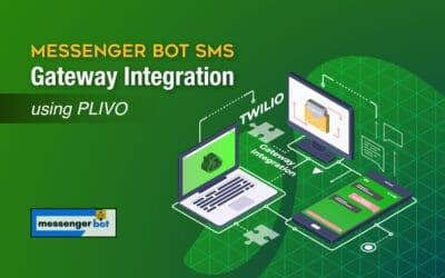 Messenger Bot SMS Gateway Integration Using Plivo